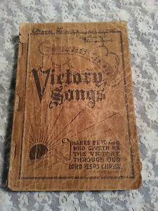 ANTIQUE BOOK-HYMNAL-VICTORY SONGS-HOMER A RODEHEAVER CHAS. H GABRIEL