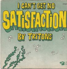 Tritons-I Cant Get No Satisfaction Vinyl single (Rolling Stones)