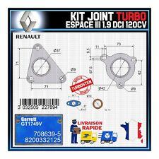Joints Turbo 1.9 dCi 120 Cv Renault Espace 8200332125 Garrett GT1749V 708639-5