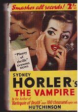 The Vampire Sydney Horler  1935 Vintage Hb