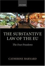The Substantive Law of the EU: The Four Freedoms,Catherine Bar ,.9780199251353