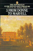 From Donne to Marvell: The New Pelican Guide to English Literature