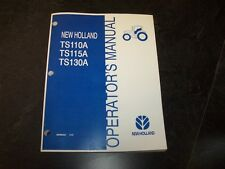 New Holland Ts110A Ts115A Ts130A Tractor Owner Owner's Operators Manual