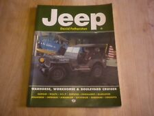 Jeep : Warhorse, Workhorse and Boulevard Cruiser by David Fetherston (1995, Pape