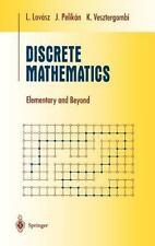Discrete Mathematics: Elementary and Beyond: By Laszlo Lovasz, L Lovasz, J Pe...