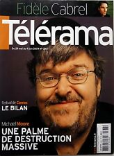 TELERAMA 2004: FRANCIS CABREL_MICHAEL MOORE_MAÏTENA BIRABEN
