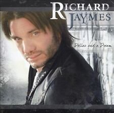 Richard Jaymes - Dollar And A Dream - 10 TRACK MUSIC CD - LIKE NEW - F533