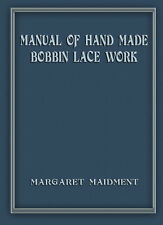 Manual of Hand Made Bobbin Lace c.1931 - Huge Book Many Patterns & Stitches