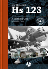 Henschel Hs 123: A Technical Guide (Valiant Wings AD7)