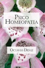 Psico-Homeopatia. Remedios para la mente y el corazon.by Deniz, Octavio New.#