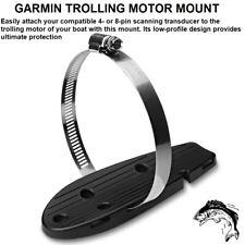 GARMIN TROLLING MOTOR MOUNT - 4 Or 8-PIN Scanning Transducer To Trolling Motor