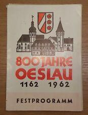 800 Jahre Oeslau Festprogramm 1162-1962 F. Fischer Rödental Coburg