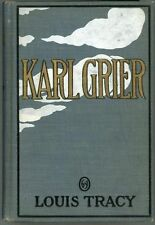 Karl Grier: The Strange Story of a Man with a Sixth Sense by Louis Tracy (First