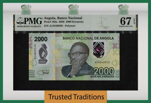 TT PK 163a 2020 ANGOLA BANCO NACIONAL 2000 KWANZAS PMG 67 EPQ SUPERB GEM UNC!