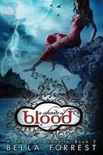 NEW A Shade Of Vampire 2: A Shade Of Blood by Bella Forrest