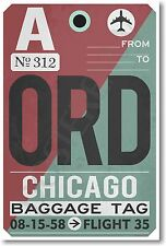 ORD - Chicago Airport Baggage Tag - NEW Travel POSTER (tr486)