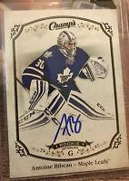 🔥2015-16 Upper Deck Champ's Autographs Antoine Bibeau Toronto Maple Leafs NHL🔥