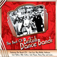 Various Artists : The Best of British Dance Bands CD 2 discs (2014) ***NEW***