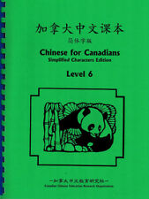 Chinese for Canadians - Level 6 (Simplified Characters Ed., with Pinyin)
