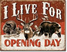 Vintage Replica Tin Metal Sign live opening day hunting season deer turkey 1816