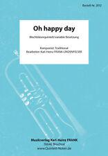 Oh happy day Noten Blechbläserquintett kleine Blasmusik variable Besetzung