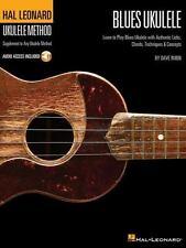 Blues Ukulele: Learn to Play Blues Ukulele with Authentic Licks, Chords, Techniq