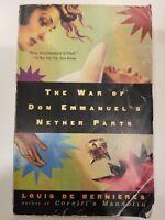 The War of Don Emmanuel's Nether Parts : A Novel - Acceptable - Louis de Bernier