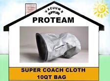 PROTEAM 10qt,SUPER COACH,MEGA VAC SUPER COACH VAC,LINEVACER-CLOTH BAG