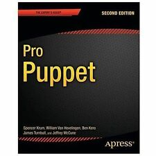 Pro Puppet The Expert's Voice In Open Source Second Edition Paperback 2013