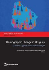 DEMOGRAPHIC CHANGE IN URUGUAY - ROFMAN, RAFAEL (EDT)/ AMARANTE, VER=NICA (EDT)/