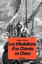Les Tribulations d'un Chinois en Chine by Jules Verne (2014, Paperback)