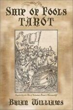Ship of Fools Tarot: Based on the Art of Sebastian Brant's Narrenschiff, Brian W