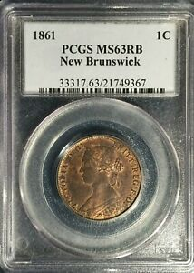 1861 New Brunswick Cent == MS-63 Red & Brown  PCGS == Scarce In This Grade ==!