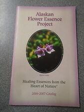 * ALASKAN FLOWER ESSENCE PROJECT by ALPINE AZALEA * UK POST £3.25* P/B* 2006/07*
