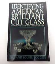 Identifying American Brilliant Cut Glass by Bill Louise Boggess Collectors Guide
