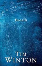 Breath by Tim Winton (Hardback, 2008)