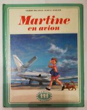 LIVRE MARTINE EN AVION EDITION CASTERMAN COLLECTION FARANDOLE 1975