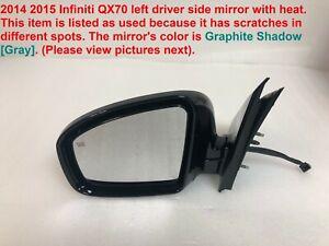 2014-2015 infiniti qx70 left side mirror with heat #1