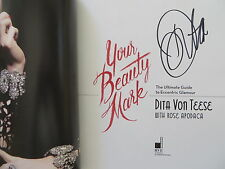 Dita Von Teese signed autographed auto Your Beauty Mark coffee table book
