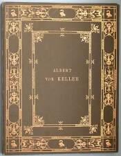 Albert von Keller 20 Photogravuren Prunkausgabe 1900 Ritter, bayr. Personaladel,