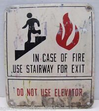 "Vtg "" In Case of Fire Use Stairway for Exit - DO NOT USE ELEVATOR "" Safety Sign"