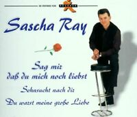 Sascha Ray Sag mir, daß du mich noch liebst (2001)  [Maxi-CD]