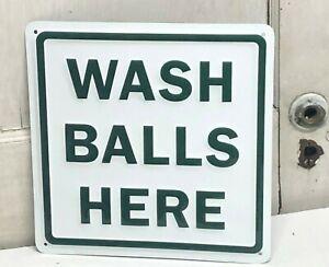 "''WASH YOUR BALLS HERE'' EMBOSSED METAL SIGN 12""x12"" HEAVY GAUGE GOLF TITLEIST"