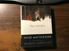Tigers in the Snow by Peter Matthiessen 1st Hardcover w/ DJ 2000