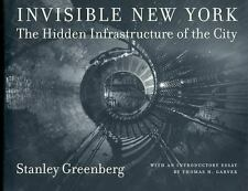 Invisible New York : The Hidden Infrastructure of the City by Stanley Greenberg…