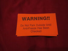 WARNING DO NOT PARK OUTSIDE UNTIL ANTI FREEZE HAS BEEN CHECKED AUTOMOTIVE DECAL
