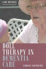 Doll Therapy in Dementia Care Evidence and Practice 9781849055703 | Brand New