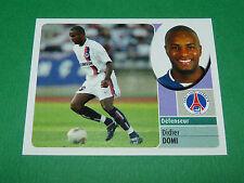 DIDIER DOMI PARIS SAINT-GERMAIN PSG PANINI FOOT 2003 FOOTBALL 2002-2003