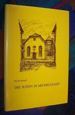 MICHELSTADT (Odenwald) - Aus der Geschichte der Juden in Michelstadt 1650-1943