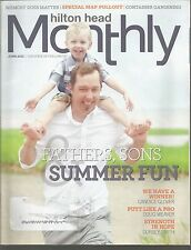 Hilton Head Monthly June 2013 Fathers & Sons/Candice Glover/Doug Weaver